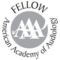 Fellow American Academy of Audiology